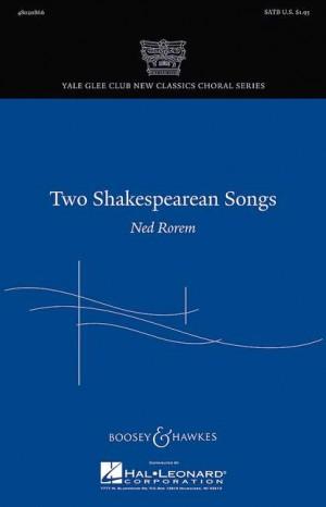 Rorem, N: Two Shakespearean Songs