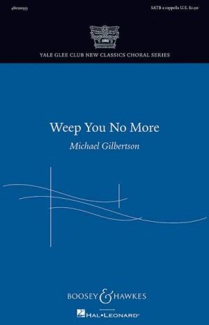 Gilbertson, M: Weep You No More