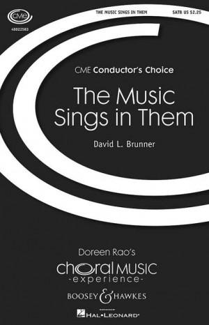 Brunner, D L: The Music Sings in Them