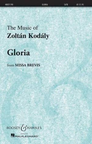 Kodaly, Z: Gloria