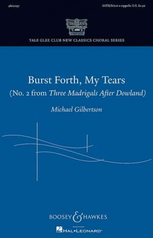 Gilbertson, M: Burst Forth, My Tears