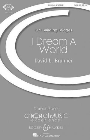 Brunner, D L: I Dream A World