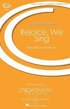 Watson Henderson, R: Rejoice, We Sing