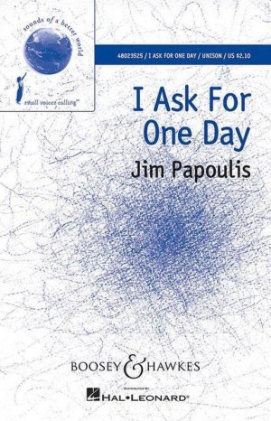 Papoulis, J: I Ask For One Day