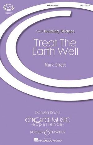 Sirett, M: Treat The Earth Well