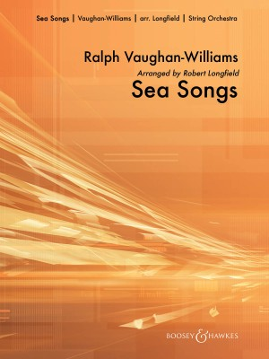 Vaughan Williams, R: Sea Songs