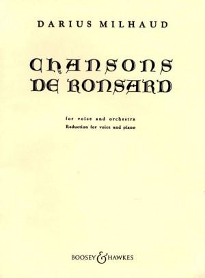 Milhaud, D: Chansons de Ronsard