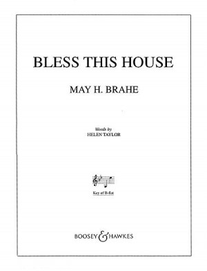 Brahe, M H: Bless this House in B Flat