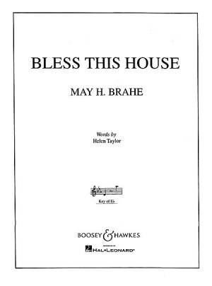 Brahe, M H: Bless this House in Eb