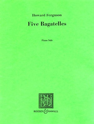 Ferguson, H: Five Bagatelles