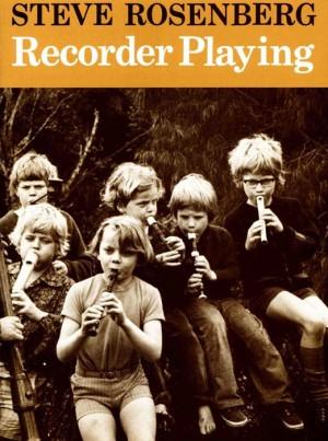 Rosenberg, S: Recorder Playing
