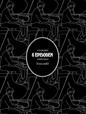 Gruber, H ( K: Six Episodes op. 20
