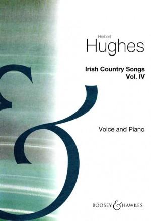 Hughes, H: Irish Country Songs Vol. 4