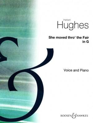 Hughes, H: She Moved Thro' The Fair in G