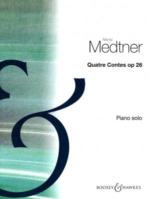 Medtner, N: Quatre Contes op. 26