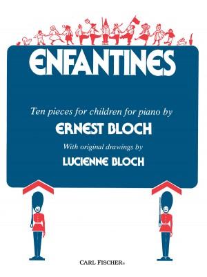 Ernest Bloch: Enfantines For Piano