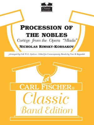 Rimsky-Korsakov, N: Procession of the Nobles (Mlada) (Classic Band Edition)