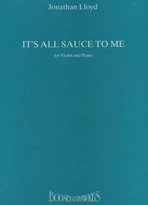 Lloyd, J: It's All Sauce To Me