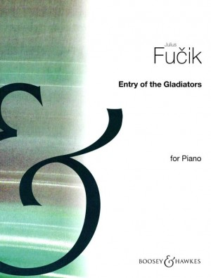 Fucik, J: Entry of the Gladiators