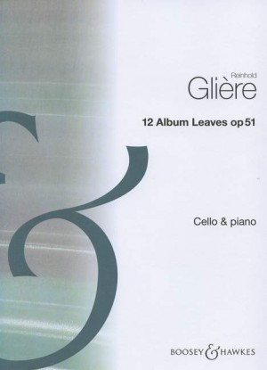 Glière, R: 12 Album Leaves op. 51