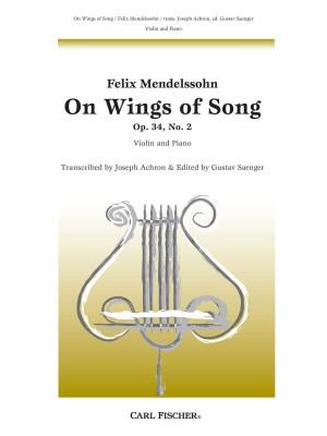 Mendelssohn: Auf Flügeln des Gesanges/On Wings of Song op. 34/2