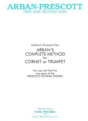 Gerald R. Prescott_Jean-Baptiste Arban: Arban-Prescott First and Second Year