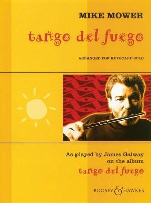 Mower, M: Tango del Fuego