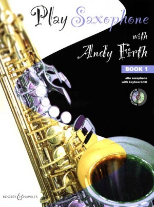 Firth, A: Play Saxophone with Andy Firth Vol. 1
