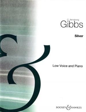 Gibbs, C A: Silver (E minor) op. 30/2