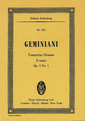 Geminiani, F: Concerto grosso D major op. 3/1 Product Image