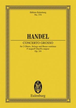 Handel, G F: Concerto grosso F major op. 3/4 HWV 315
