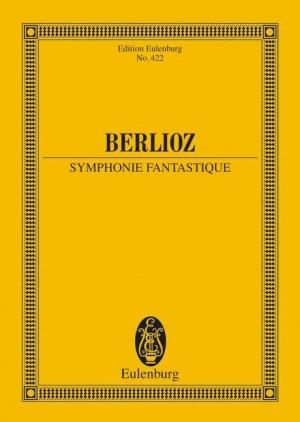 Berlioz, H: Symphonie Fantastique op. 14