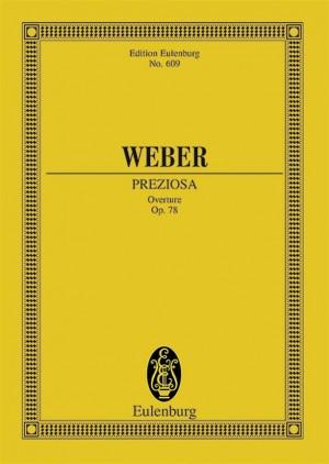 Weber: Preziosa op. 78 J 279/WeV F. 22