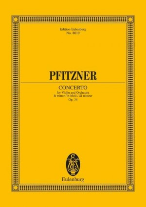 Pfitzner, H: Concerto for Violin and Orchestra B Minor op. 34 Product Image
