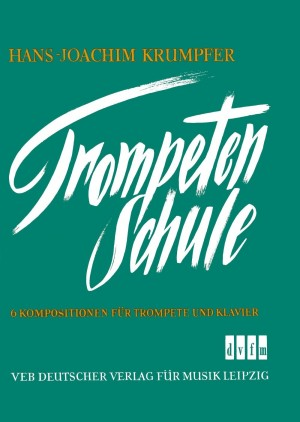 Krumpfer: Trompetenschule f. Fortgeschr.
