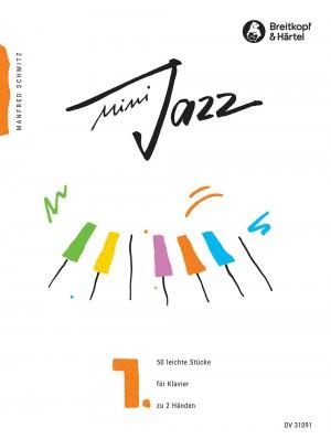 Schmitz, M: Mini Jazz  Heft 1