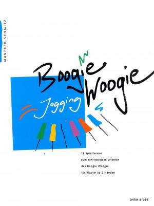 Schmitz, M: Boogie Woogie Jogging