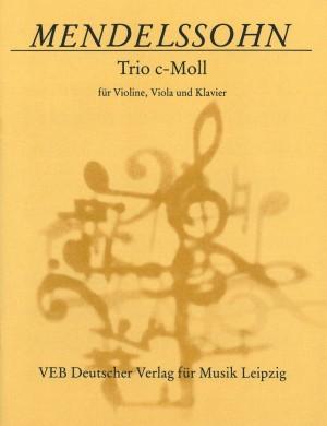 Mendelssohn: Piano Trio in C minor MWV Q 3