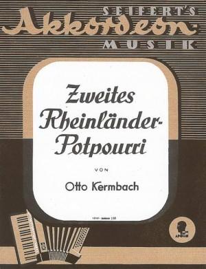 Kermbach, O: Zweites Rheinländer Potpourri