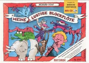 Richard Voss: Meine lustige Blockflöte Band 1 & CD (barocke G.)