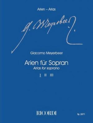 Meyerbeer: Arias for Soprano Vol.1