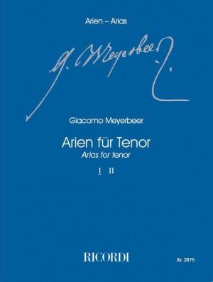 Meyerbeer: Arias for Tenor Vol.1
