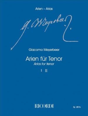 Meyerbeer: Arias for Tenor Vol.2