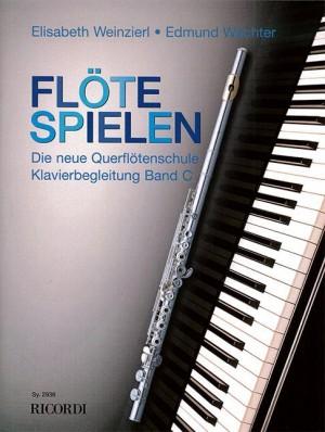 Elisabeth Weinzierl-Wächter_Edmund Wächter: Flöte spielen - Klavierbegleitung Band C