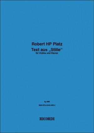 """Robert HP Platz: Text aus """"Stille"""""""