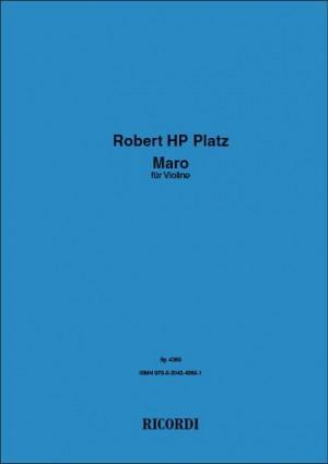 Robert HP Platz: Maro