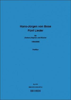 Hans-Jürgen von Bose: 5 Lieder
