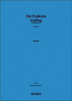 Dai Fujikura: Calling for Bassoon (2011)