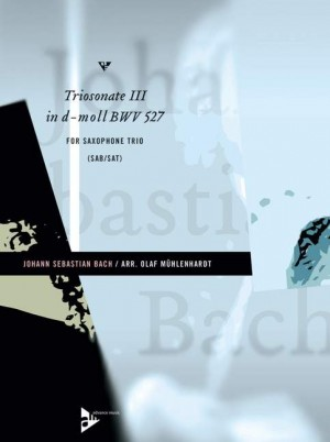 Bach, J S: Triosonate III in d-moll BWV 527