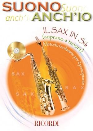 Anonymous: Suono Anch'Io: Il Sax In Sib (Soprano E Tenore)